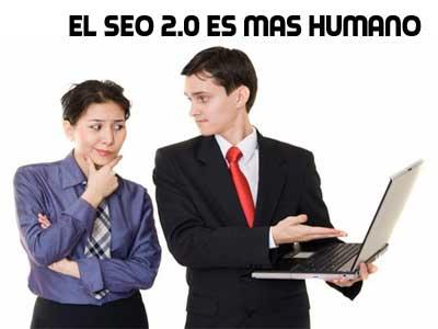 El SEO 2.0 es mas Humano